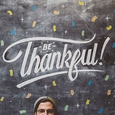 Be thankful! by Nathan Yoder
