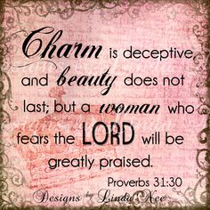 Charm is deceptive, and beauty does not last; but a woman who fears the Lord will be greatly praised. Proverbs 31:30 She is clothed in strength and dignity and she laughs without fear of the future. Proverbs 31:25 NEW Instant Download PROVERBS 31 Woman 2 by DesignsbyLindaNee