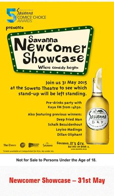 Newcomers Showcase - 31st May 2015 www.whacked.co.za Party Drinks, Comedians, Beer Bottle, Food, Essen, Beer Bottles, Meals, Yemek, Eten