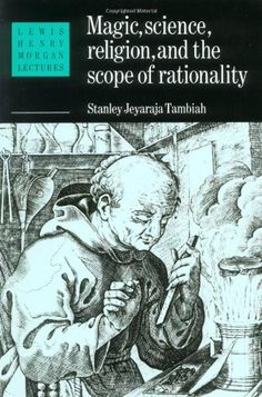 Magic, Science and Religion and the Scope of Rationality…