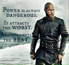 Vikinger Tattoo - He was his own undoing, with his ambition and all. Wisdom Quotes, Words Quotes, Qoutes, Life Quotes, Sayings, Viking Quotes, King Ragnar, Viking Series, Vikings Tv Series