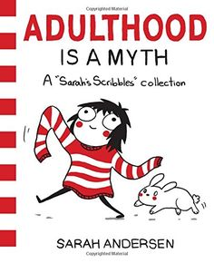 Adulthood is a Myth: A Sarah's Scribbles Collection by Sa... http://smile.amazon.com/dp/1449474195/ref=cm_sw_r_pi_dp_mI4rxb07B9M6V