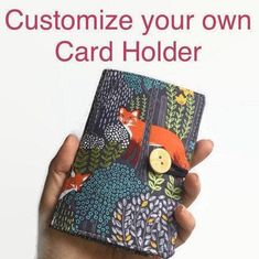 Now you can choose your own fabrics to make it just the way you want it. Wooden Tree, Bank Card, Minimalist Wallet, Just The Way, Wallets For Women, Card Case, Customized Gifts, Fabrics, Card Holder