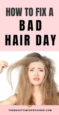 How to Fix a Bad Hair Day