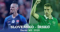 ME 2020: Baráž Slovensko – Írsko. Sledujte zápas Slovenska ONLINE O Euro, Rotterdam, Glasgow, Premier League, Budapest, Minnesota, Baseball Cards, Majorca
