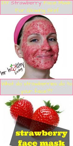 Strawberry Face Mask + strawberry mask recipe + Homemade Strawberry Mask  Strawberries aren't good for your health only, they are also excellent for your skin. They are rich in antioxidants and vitamin C which will brighten your skin and... #Strawberry  #face #mask #homemade #recipe #health #vitamin #Strawberry Face Mask #strawberry mask recipe #ExfoliatingFaceScrub Clay Face Mask, Acne Face Mask, Face Face, Face Skin, Homemade Face Masks, Homemade Skin Care, Strawberry Face Mask, Face Mask For Spots, Charcoal Mask Peel