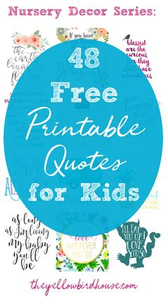 Nursery Decor Series: 48 Free Printable Quotes for Kids Playroom Quotes, Nursery Quotes, Baby Quotes, Bedroom Quotes, Playroom Ideas, Funny Quotes, Toddler Quotes, Quotes For Kids, Free Printable Quotes
