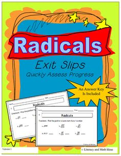 Radicals Exit Slips (Quick Square Roots Review)--These exit slips are a quick and easy way to assess student progress.  An answer key is also included.
