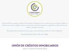 Sello de Calidad en Internet líder en España que garantiza la máxima seguridad, transparencia y confianza.  Más info: www.uniondecreditosinmobiliarios.es/