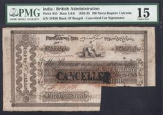 India, Bank of Bengal, 100 Sicca Rupees banknote. Extremely rare, I have not seen other example of the note in the same condition. Signed by H. Knots Guide, Mughal Empire, Design History, Banknote, Bank Of India, Hinduism, Incredible India, Bengal, Mythology