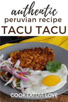 An authentic Peruvian recipe of tacu tacu is a perfect way to use up leftover beans and rice. A great tasting canary bean recipe that is easily to make and has tons of flavor. Learn more about this healthy vegetarian recipe that anyone can make! Vegetarian Bean Recipes, Vegetarian Meal Prep, Lentil Recipes, Tofu Recipes, Healthy Recipes, How To Cook Beans, Peruvian Recipes, Dinner Entrees, Leftovers Recipes