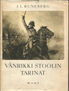 Runeberg  J.L.: Vänrikki Stoolin tarinat    kuvat piirtänyt A. Edelfelt…