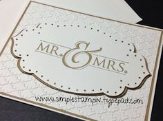 Mr. and Mrs....one beautiful card!  - Stampin' Up!