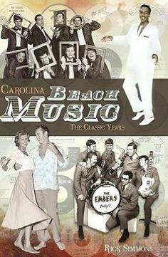 Carolina Beach Music: The Classic Years