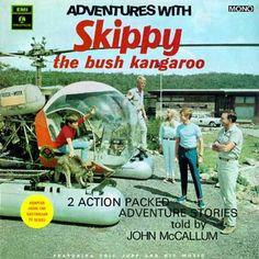 Skippy, Skippy, Skippy the bush kangaroo, Skippy, Skippy, Skippy, our friend ever true!