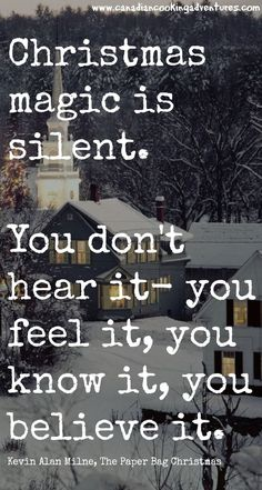 """Best Merry Christmas Quotes To Get You Into The Holiday Spirit This Season """"Christmas magic is silent. You don't hear it- you feel it, you know it, you believe it."""" — Kevin Alan Milne See it Noel Christmas, All Things Christmas, Winter Christmas, Christmas Cards, Christmas Love Quotes, Magic Of Christmas, Christmas Messages Quotes, Merry Christmas Family Quotes, Inspirational Christmas Quotes"""