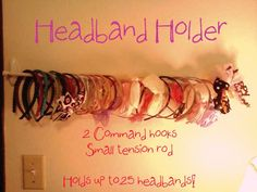 My daughter has 22 headbands, and as cute as the DIY oatmeal container headband holder is, it wasn't enough space for our needs! So, I came up with this solution and it looks super cute on her bedroom wall! Two Scotch Command hooks and a small tension rod laid across the hooks. The headbands hang easily and there is zero damage to the wall and takes up no counter/dresser space! Win, win!