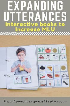 Expanding Utterances: Interactive Books to Increase MLU