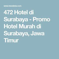 Nih buat yg butuh hotel di Surabaya, dipilih sendiri yg cocok dengan lokasi dan budget tentunya :) Jangan lupa mampir ke Hutan Bambu, Suroboyo Carnival, dan yg paling gres, Taman Surabaya Kenjeran.
