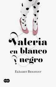 @ENAMORADAS DE LA LECTURA: Valeria en blanco y negro