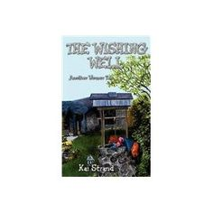 Readers' Favorite: 5 star Book Reviews for The Wishing Well by Kai Strand. The book also speaks about helping, loving, and the victory of good over evil. Will Molly be granted the wish that she is looking for?