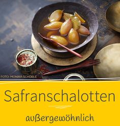 Da freuen sich die Gäste - Mit unserem Rezept für Safranschalotten habt ihr den perfekten Begleiter zum Fondue gefunden.