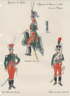 Kingdom of Naples. Regiment Chasseurs a Cheval. Colonel Petite Tenue Grand Tenue and Trooper Kingdom Of Naples, Two Sicilies, Empire, Colonel, Royal Guard, Mystery Of History, Naples Italy, Troops, Soldiers
