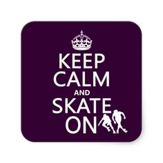 Keep Calm and Skate On (rollerskates) (any color) Stickers