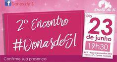 Mulheres realizam o segundo encontro de Emponderamento Empreendedor #DonasdeSI - Infotau Vale
