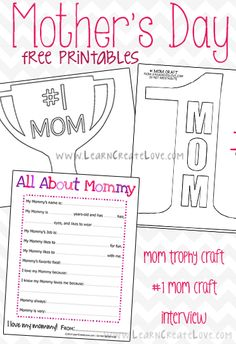 FREE Mother's Day Printables-- All About Mommy Interview, #1 Mom, & Mom Trophy! from LearnCreateLove.com