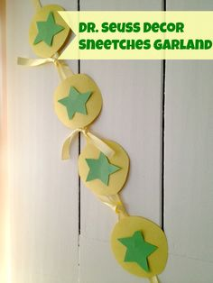 Dr. Seuss Decorations Sneetches Garland Sunday March 2nd is Read Across America otherwise known as Dr. Seuss Day.