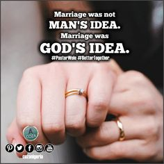 Marriage is God's Idea.