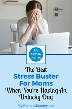 """Admit it, moms seem to have """"unlucky days"""" most days when things don't go the way we want and everything goes wrong. We're stressed out. We're beaten. We yell. What you need to know is there is the best stress buster for moms which you have right under your nose…"""