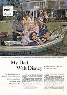 My Dad, Walt Disney by Diane Disney Miller - Saturday Evening Post