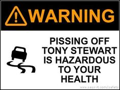 Tony Stewart...so funny and so true!  I love Smoke!