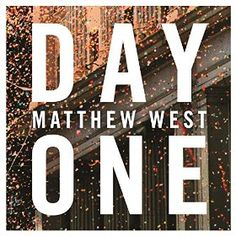 Day One A Song By Matthew West On Spotify