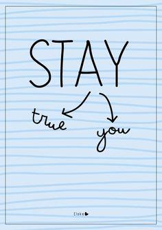 Stay true, stay you | Elske | www.elskeleenstra.nl