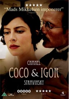 Anna Mouglalis as Coco and Mads Mikkelsen as Igor in Coco Chanel and Igor Stravinski, 2009 by Jan Kounen.