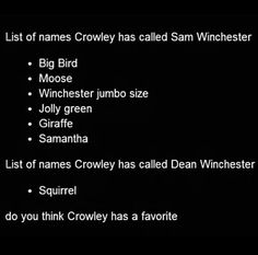 He also called Dean no moose... I think Crowley is trying to tell us something...
