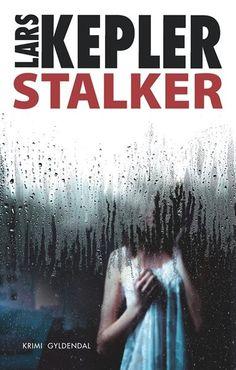 """Bogen """"Stalker"""" af Lars Kepler"""