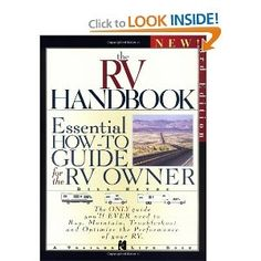 This new edition of The RV Handbook is for all types of RV enthusiasts - from a first-time buyer or renter to the most seasoned RV traveler.
