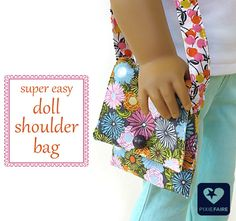 Super Easy Doll Shoulder Bag