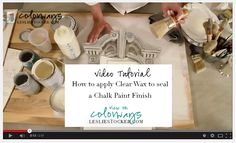 Video: How to Apply Annie Sloan Clear Wax