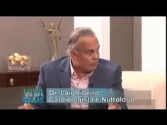Existem 3 Alimentos Que Alimenta o Câncer - Dr lair Ribeiro - YouTube