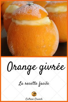 Frosted orange: the easy recipe - Obst Chocolate Cheesecake Recipes, Easy Cheesecake Recipes, Dessert Recipes, Dinner Recipes, Orange Givrée, Orange Sorbet, Mini Desserts, Just Desserts, Delicious Desserts