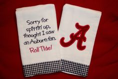 Alabama  Sorry For Spittin' Up....  Burp Cloth by BebesStitches, $15.00