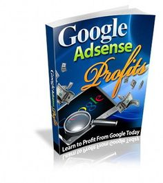 Google Helps Make ADSENSE PROFITS  Earn Thousands Using Your Website (CD-ROM)