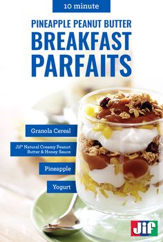 If you have a busy morning ahead of you, start the day with an easy option like our Pineapple Peanut Butter Breakfast Parfaits recipe. Within 10 minutes, you'll have an on the go parfait filled with fresh fruit, yogurt, natural creamy peanut butter spread, honey and granola cereal.