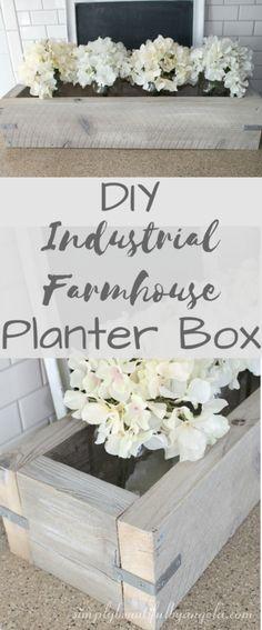 Simply Beautiful By Angela: DIY: Industrial Farmhouse Planter Box