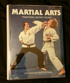 Martial Arts Traditions, History, People: John Corcoran and Emil Farkas 1983 1st Printing